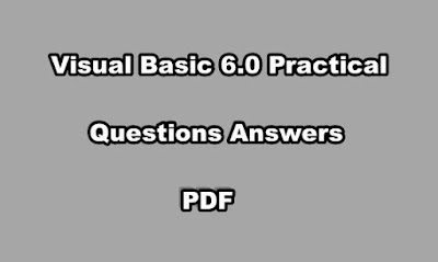 Visual Basic 6.0 Practical Questions Answers PDF