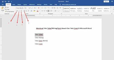 Membuat Teks Tebal/Miring/Garis Bawah Dan Teks Coret Di Microsoft Word