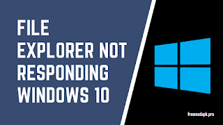 How to fix File Explorer problems in Windows 10