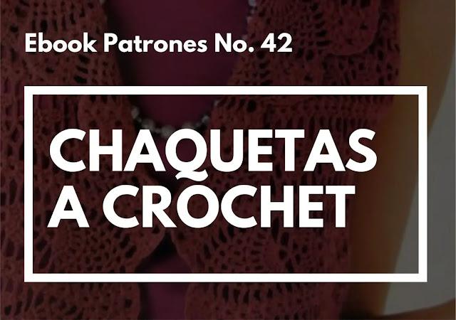 Ebook No. 42 Chaquetas a Crochet