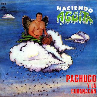 pachuco cubanacan HACIENDO AGUITA