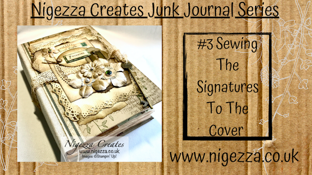 Nigezza Creates My First Junk Journal #3 Sewing The Signatures To The Cover