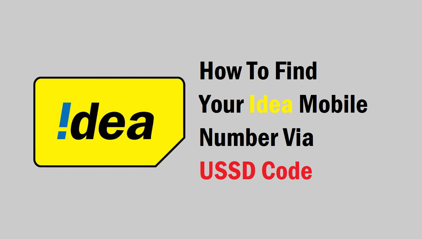 How to find your Idea Mobile Number via USSD Code