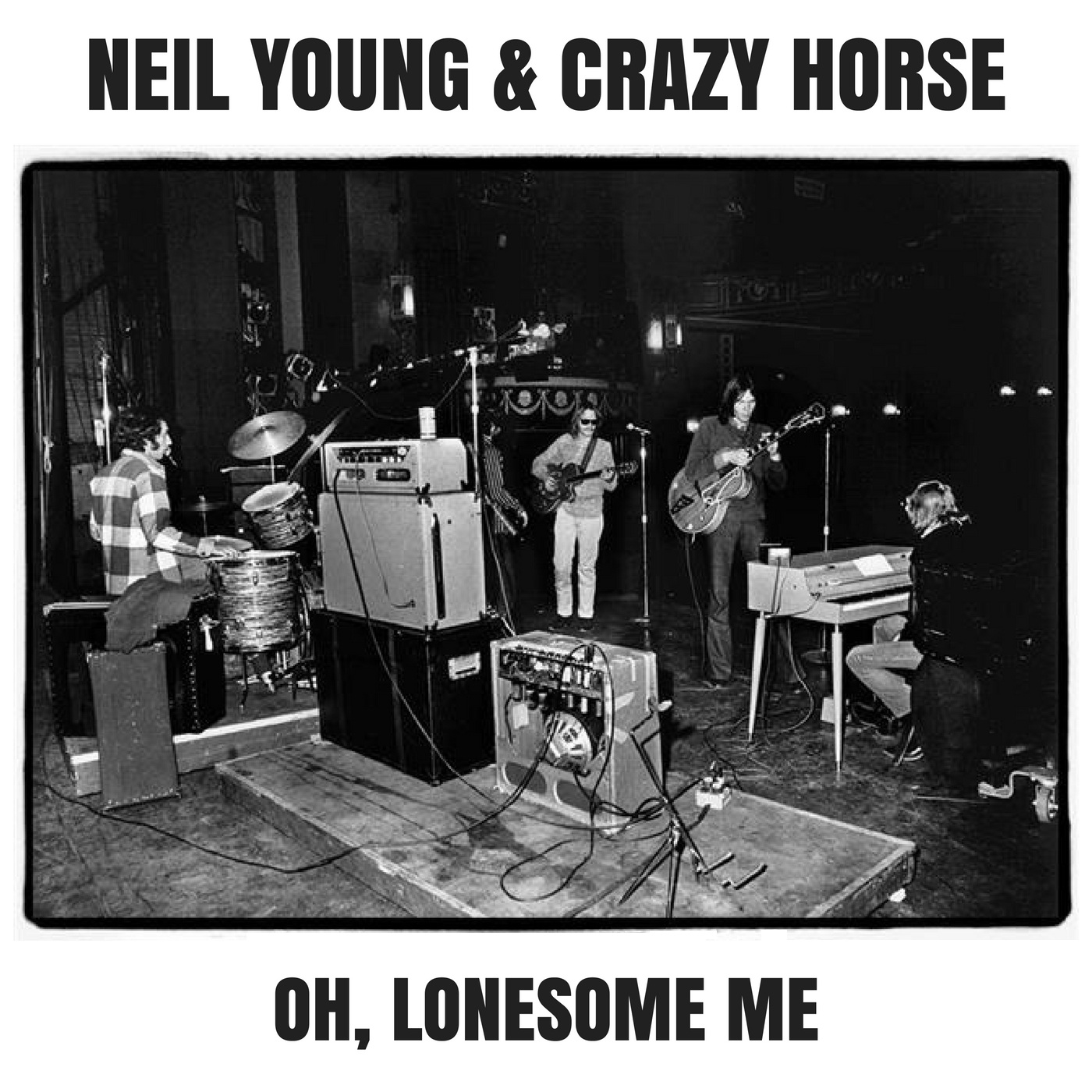The Reconstructor: Neil Young & Crazy Horse - Oh, Lonesome