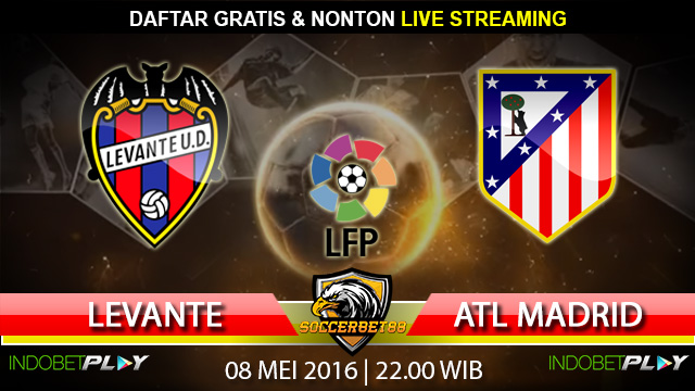 Prediksi Levante vs Atl. Madrid 08 Mei 2016 (Liga Spanyol)