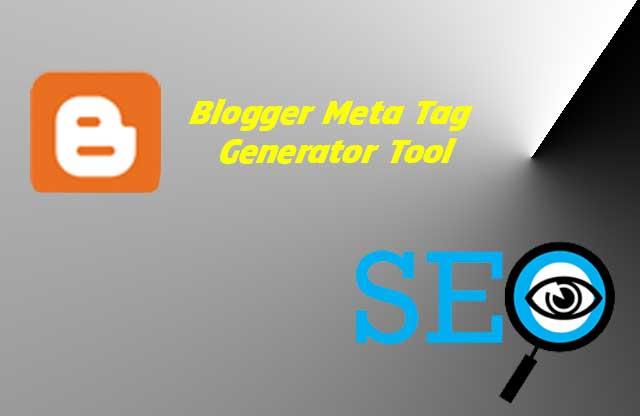 How to generate meta tag for Blogger | Free Meta Tag Generator Tool
