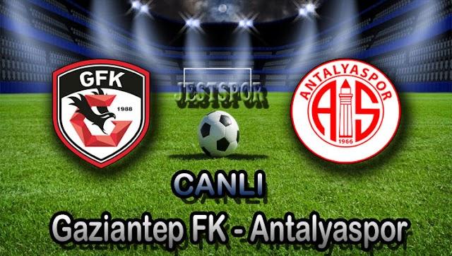Gaziantep FK - Antalyaspor Jestspor izle