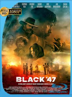 Black 47 (2018) HD [1080p] Latino [GoogleDrive] SilvestreHD
