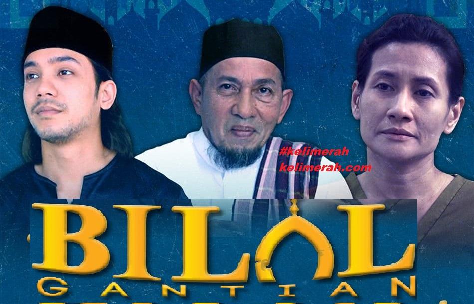 Bilal Gantian Lakonan Hafeez Mikail, Nasir Bilal Khan, Sherie Merlis