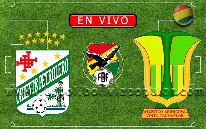 Oriente Petrolero vs. Palma Flor - Apertura 2020