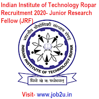 Indian Institute of Technology Ropar Recruitment 2020, Junior Research Fellow (JRF)