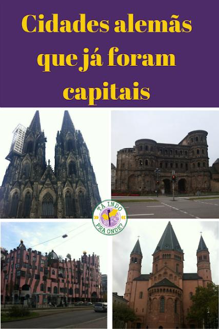 Cidades alemãs que já foram capitais: Colônia, Trier, Mainz, Magdeburg e outras!