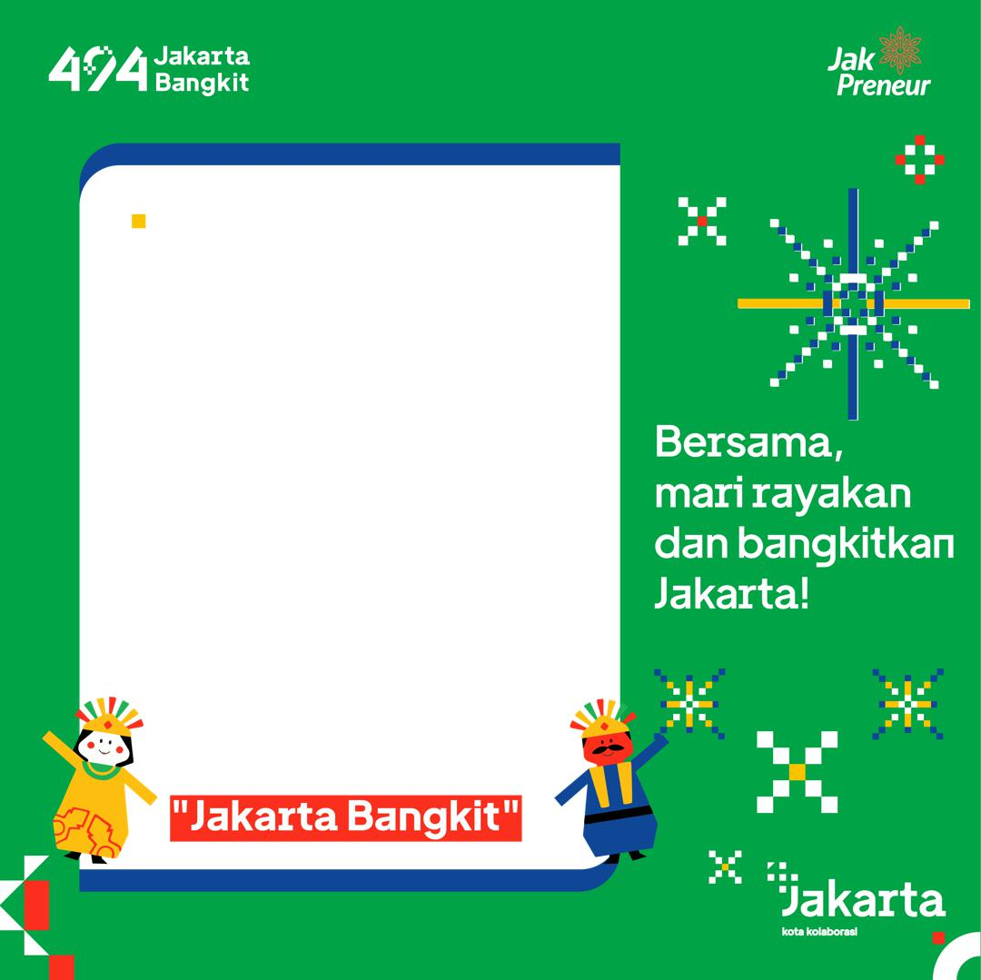 Desain Bingkai Twibbon Ucapan Hari Jadi Kota Jakarta 2021 - Pemprov DKI
