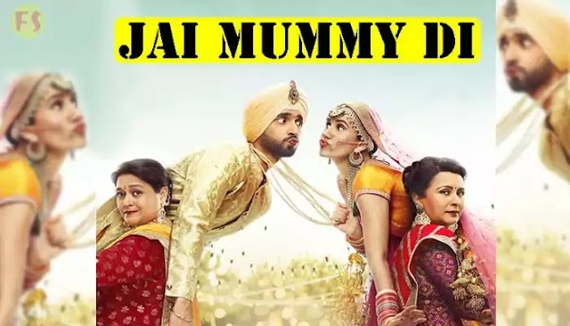 Jai Mummy Di Full Movie Download 720p