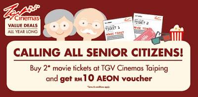 TGV Cinemas Taiping Senior Citizens Movie Ticket Free AEON Voucher Promo