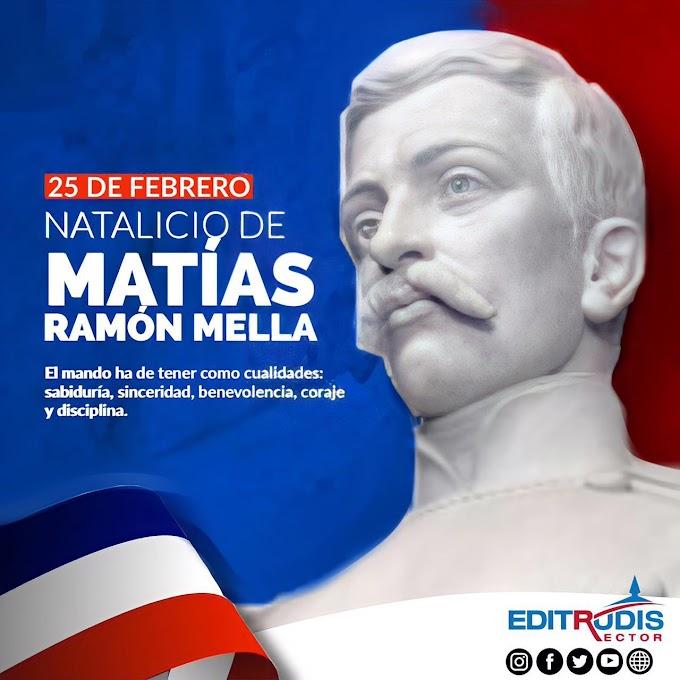 205 Aniversario del Natalicio de Matías Ramón Mella - 25 de febrero