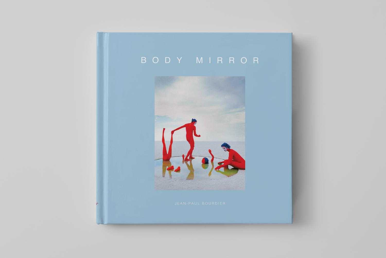 Body Mirror - Fine Art Photography Book by Jean Paul Bourdier
