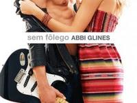 Resenha Sem Fôlego - Série Sea Breeze # 1 - Abbi Glines