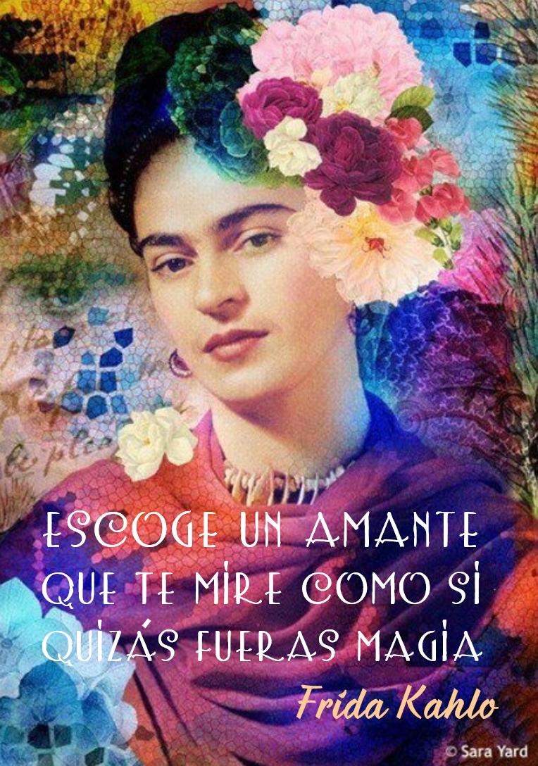 Lecciones Para Amar Frase De Frida Kahlo Sobre El Amor