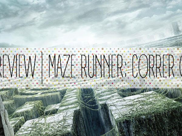 | Review | Maze Runner: Correr ou Morrer de James Dashner