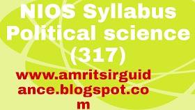 NIOS SYLLABUS Subject Name:Political Science