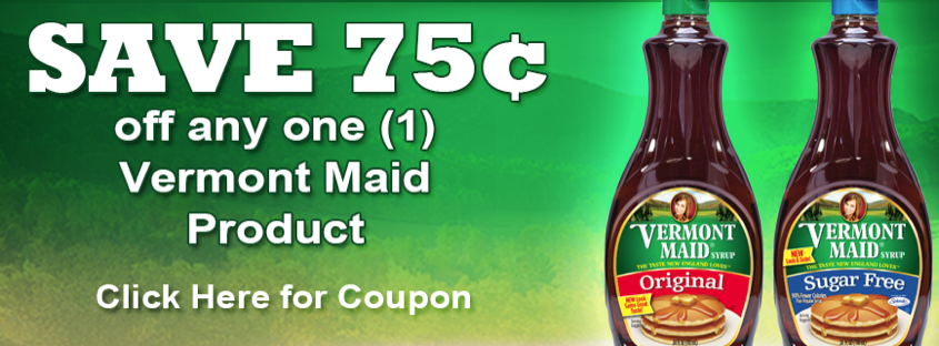 Super Rare Vermont Maid Syrup Coupon