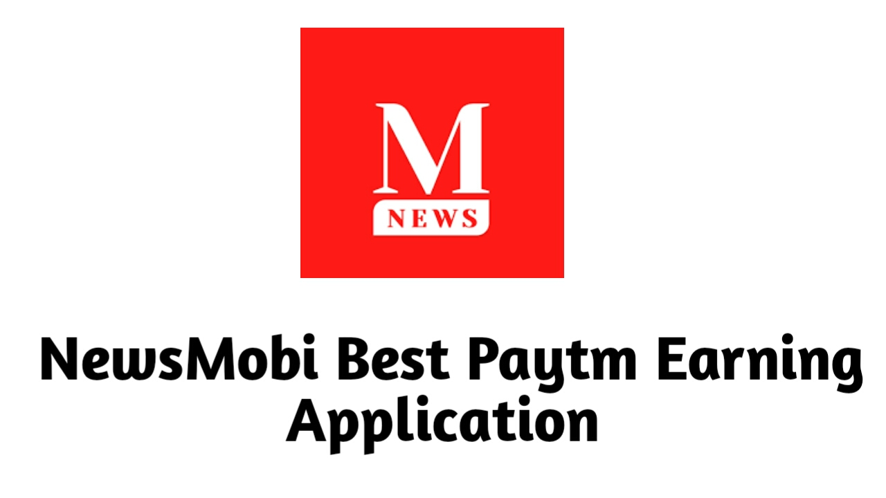 NewsMobi - Best Paytm Earning Application : Earn Daily Unlimited