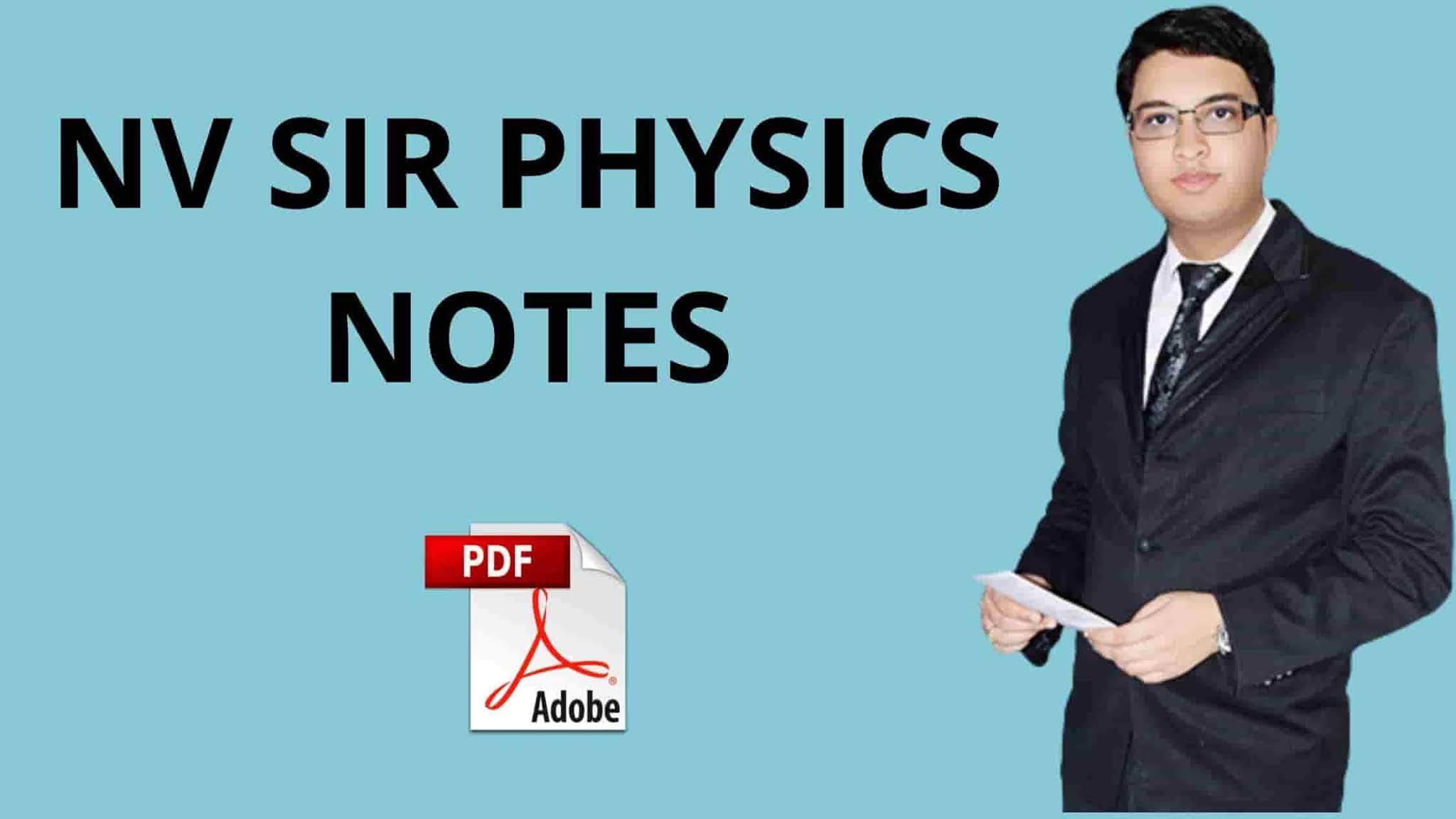 NV Sir Physics Notes PDF