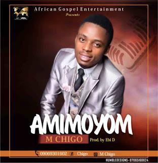 M CHIGO - AMIMOYOM