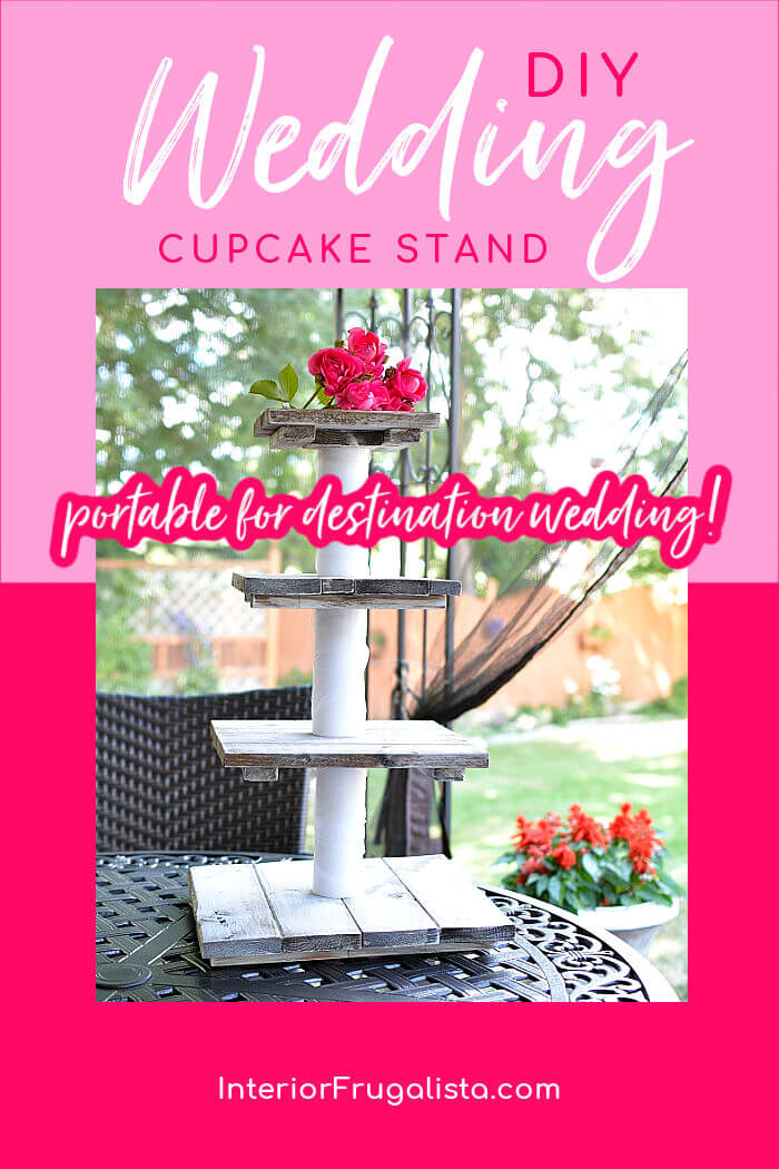 A portable DIY four-tiered rustic country wedding cupcake stand with small top tier for cake topper, easily assembled on site for destination wedding. #weddingcupcakedisplay #weddingcakestanddiy #budgetweddingideas