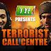 आतंकवादियों का कॉल सेंटर.  जानिए  इसमें क्या होता है