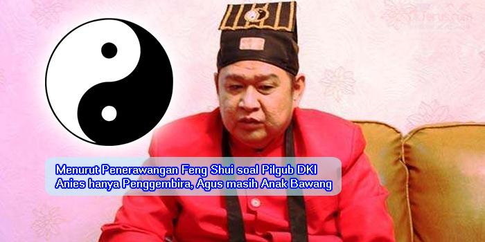 Prediksi Ahli Feng Shui Ternama soal Pilgub DKI Jakarta, Hasilnya Fantastis!