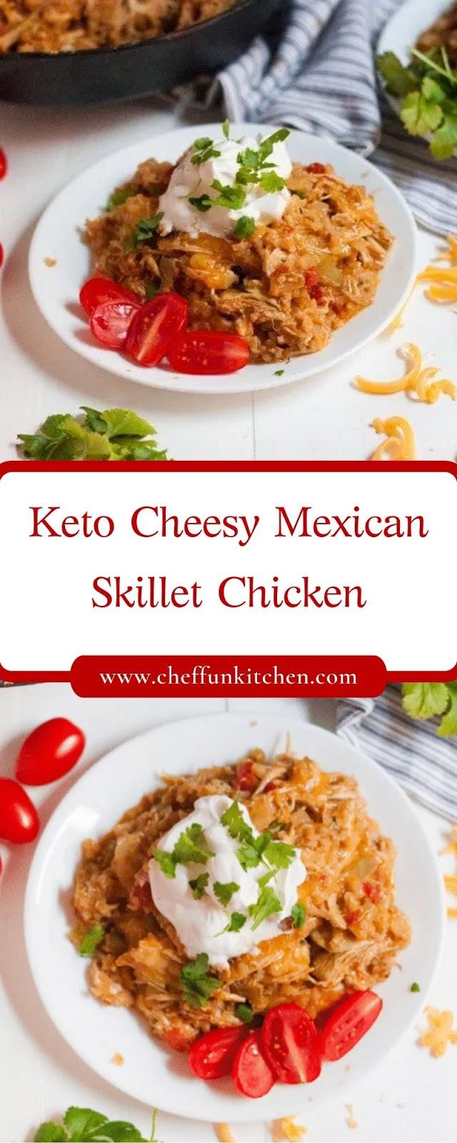 Keto Cheesy Mexican Skillet Chicken
