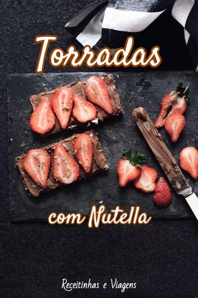 Sobremesas com Nutella: torradinhas