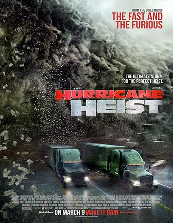 The Hurricane Heist (2018) English 700MB
