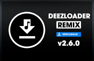 Solución a Deezloader Remix 2.6.0 - 2020