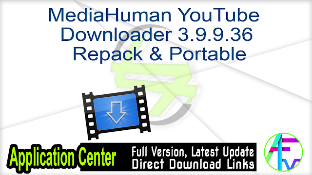 MediaHuman YouTube Downloader 3.9.9.36 Repack & Portable