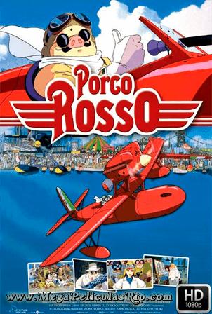 Porco Rosso [1080p] [Latino-Japones] [MEGA]