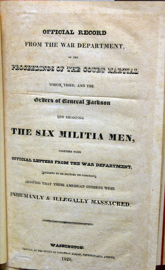 Lighthouse Books, ABAA: Dirty politics: Anti-Andrew Jackson pamphlet stirs issue of militia executions