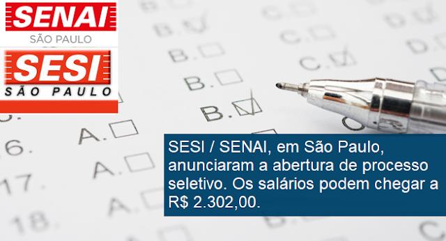 SESI-SP e SENAI-SP realiza processo seletivo em São Paulo