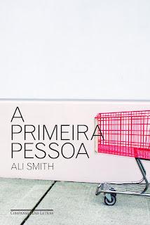 A Primeira Pessoa / Ali Smith