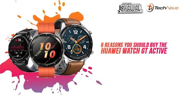 6 Reasons You Should Buy The Huawei Watch GT Active