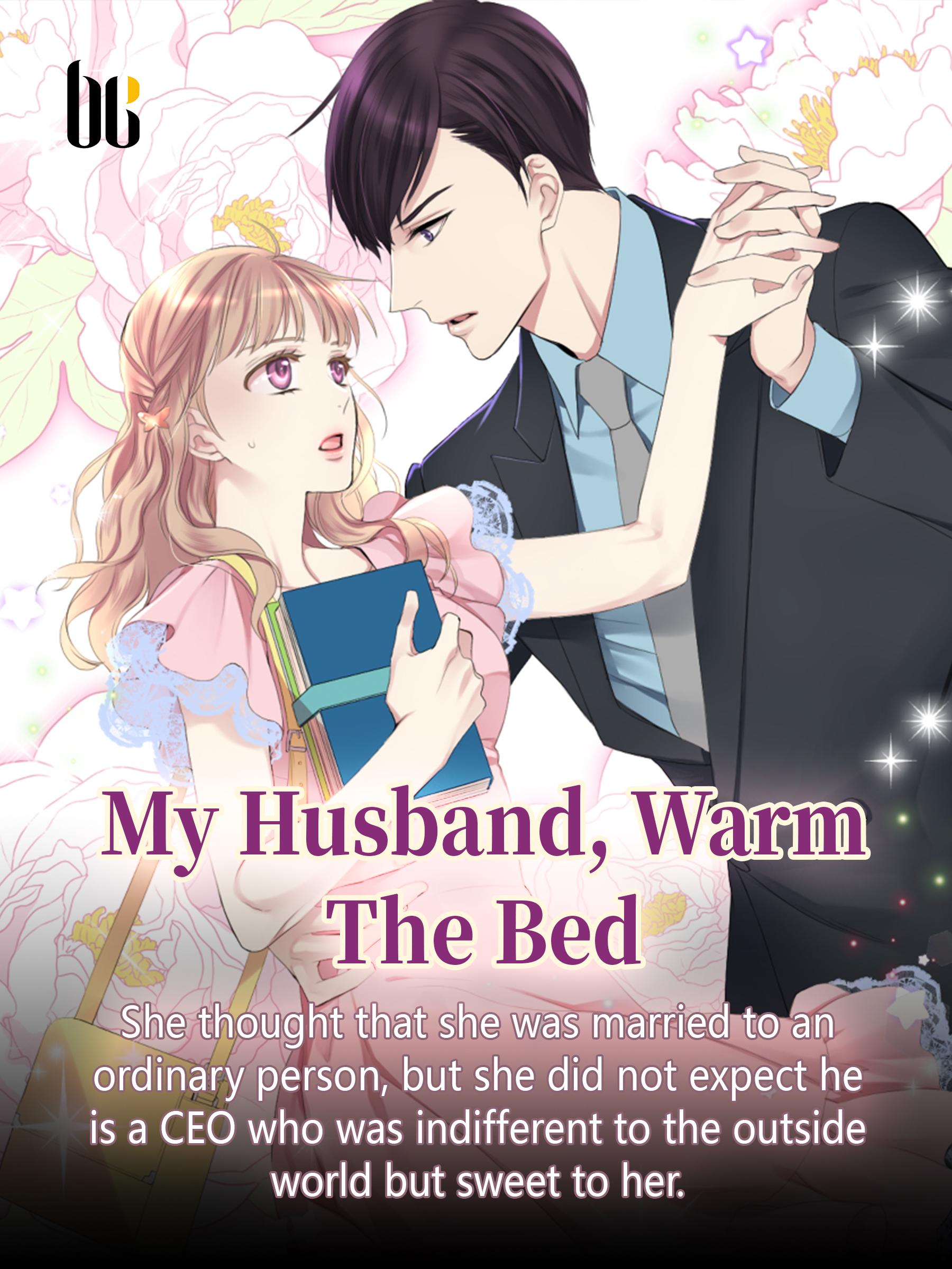 My Husband Warm The Bed Novel Chapter 11 – 20 (PDF)