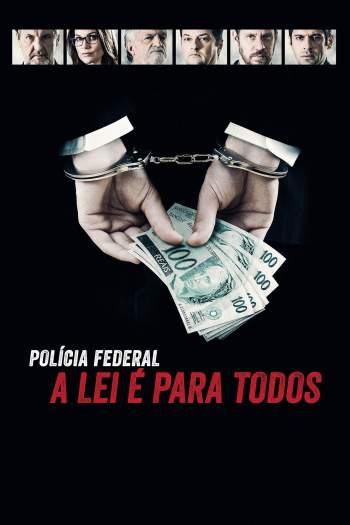 Polícia Federal: A Lei é Para Todos Torrent – WEB-DL 720p Nacional