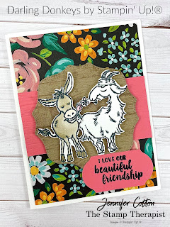 Stampin' Up!'s Darling Donkeys Sale-A-Bration stamp set!  This card also uses: Way to Goat, Pallet Thoughts, and Beautiful Friendship.  The designer paper is Flower & Field Sale-A-Bration. #StampinUp #StampTherapist #SaleABration