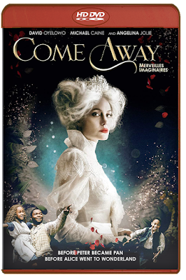 Come Away [2020] [DVDR BD] [Latino]