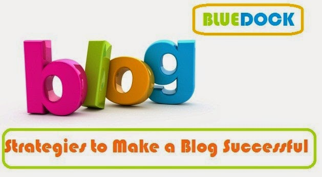 best strategies to make a blog successful