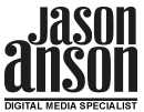 Jason Anson l Digital Media Specialist