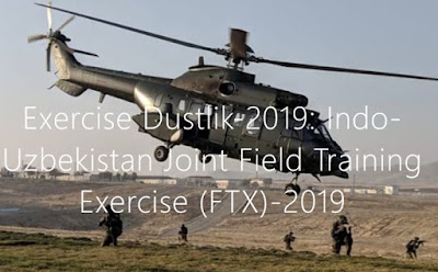 Exercise Dustlik-2019: Indo-Uzbekistan Joint Field Training Exercise (FTX)-2019