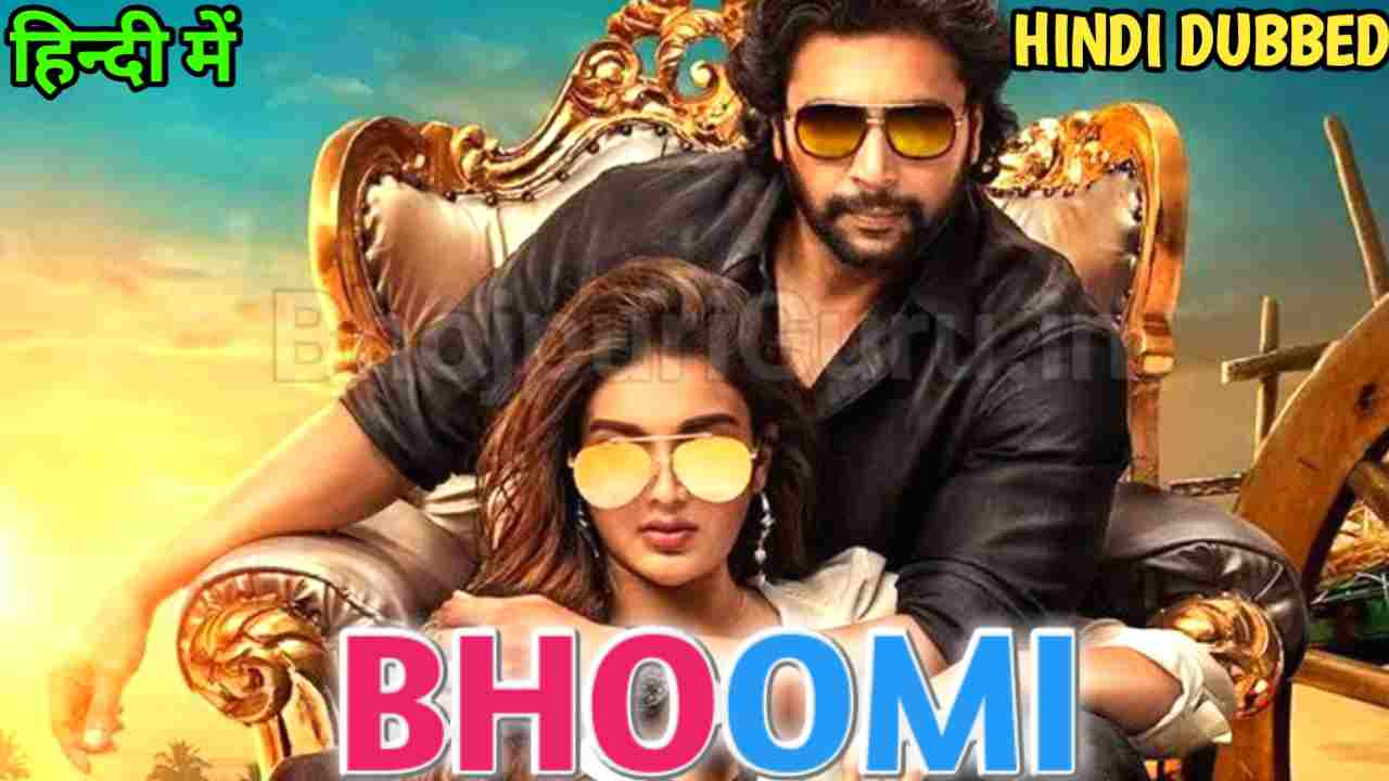 Bhoomi Hindi Dubbed Confirm Updates | Bhoomi Hindi Dubbed Full Movie Release Updates